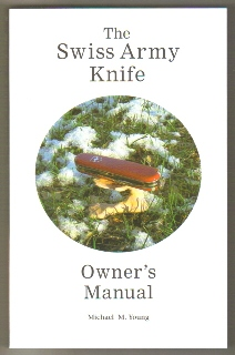 the swiss army knife owner s manual rh swissarmyknifeownersmanual com Ultimate Swiss Army Knife Swiss Army Knife with Crossbow